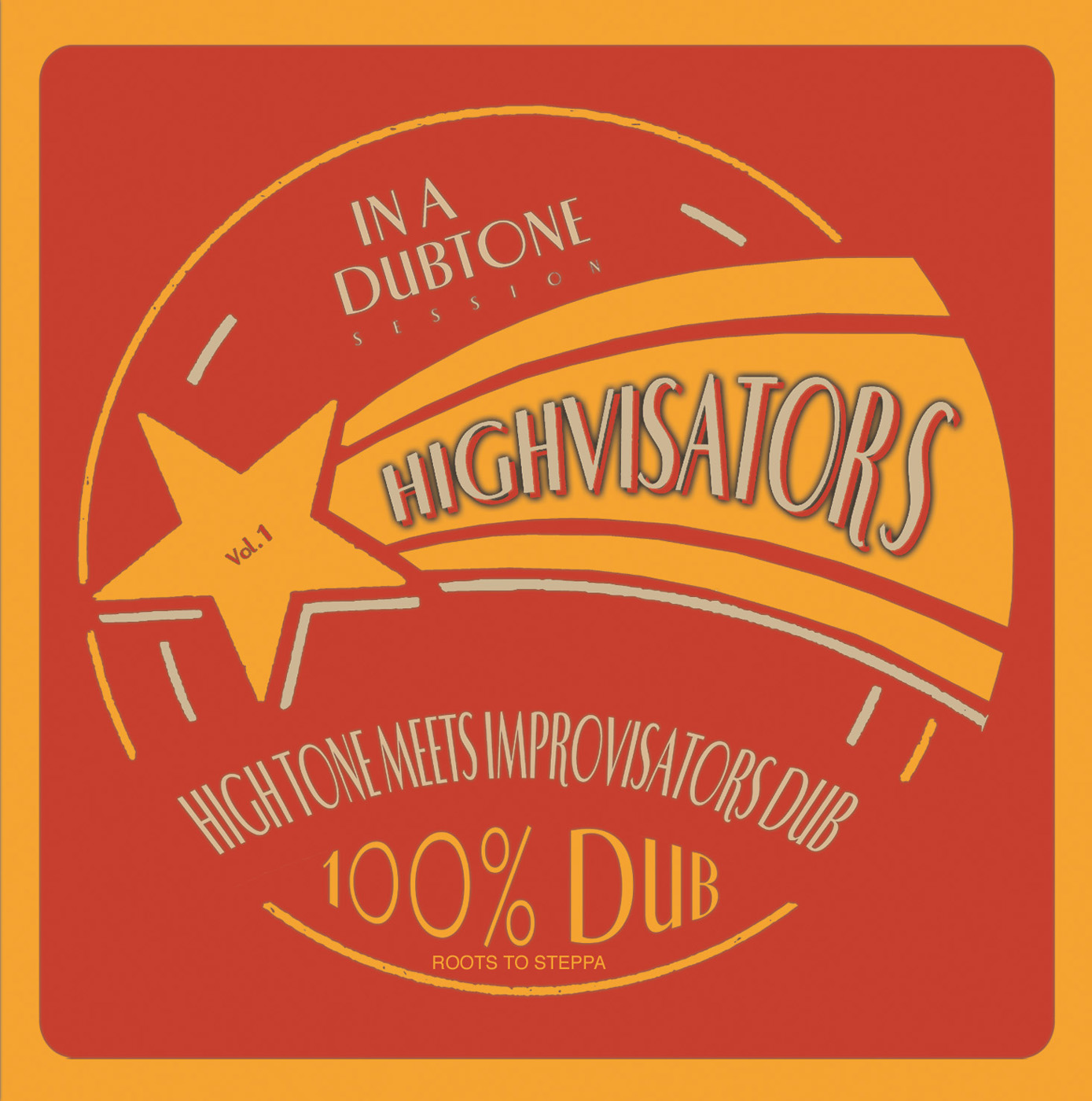 High Tone meets Improvisator Dub – Highvisators