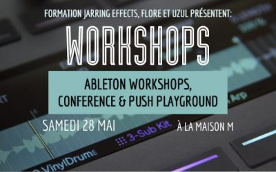 Formation Ableton par les Formations Jarring Effects le 28 Mai