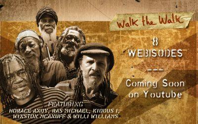 «Walk The Walk» la web série consacrée à Brain Damage et aux légendes du reggae est en ligne !