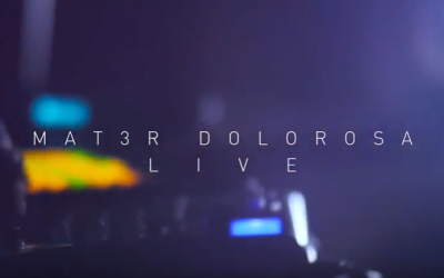 Teaser live de Mat3r Dolorosa
