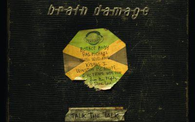 Sortie du nouvel album de Brain Damage «Talk the Talk» !