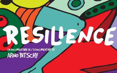 Diffusion de «Resilience» le 23 mars au Périscope (Lyon)