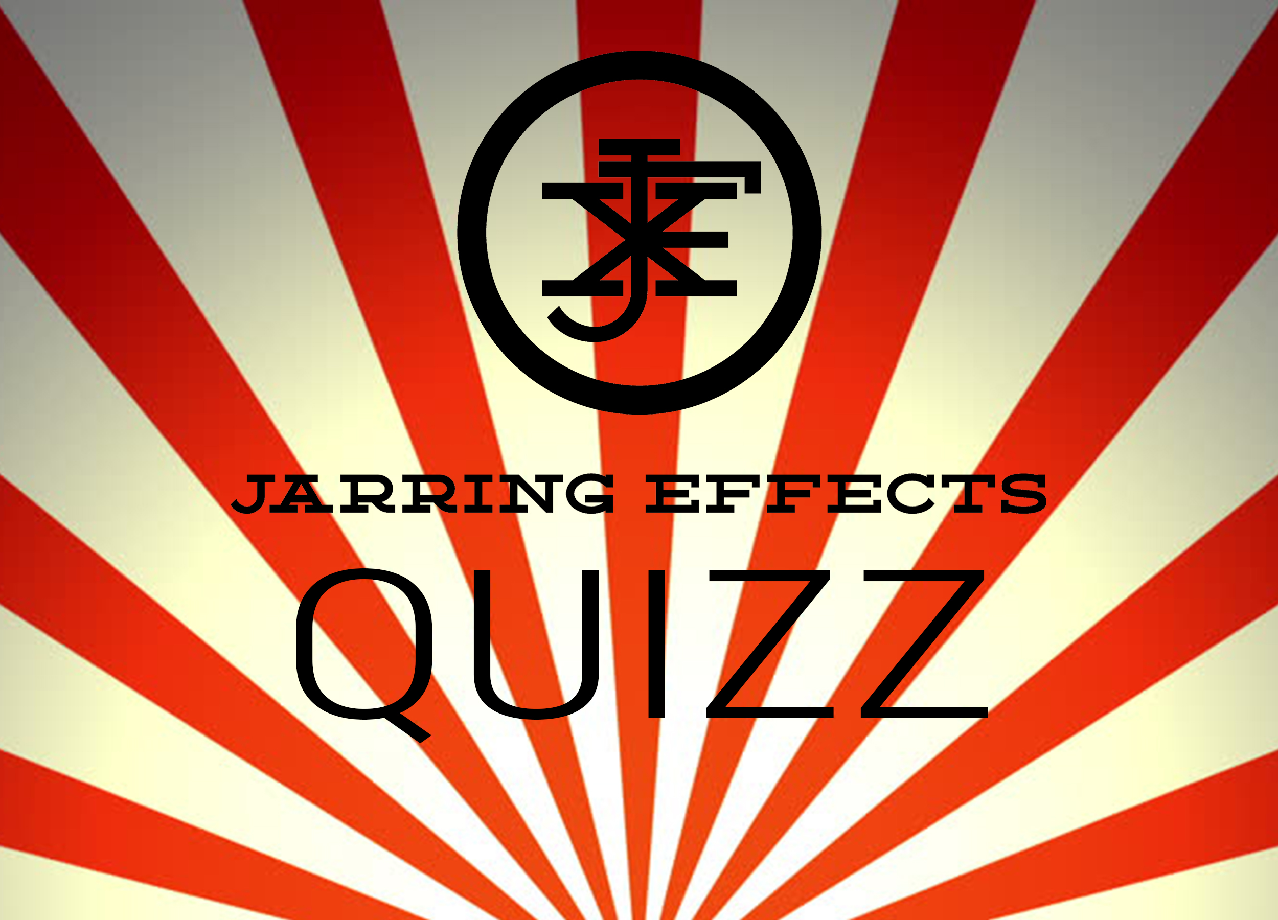 Quizz Jarring Effects