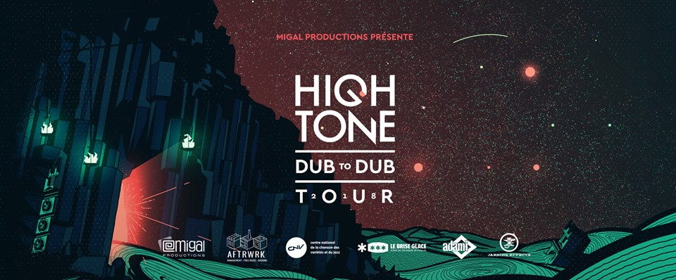 High Tone - Dub to Dub Tour