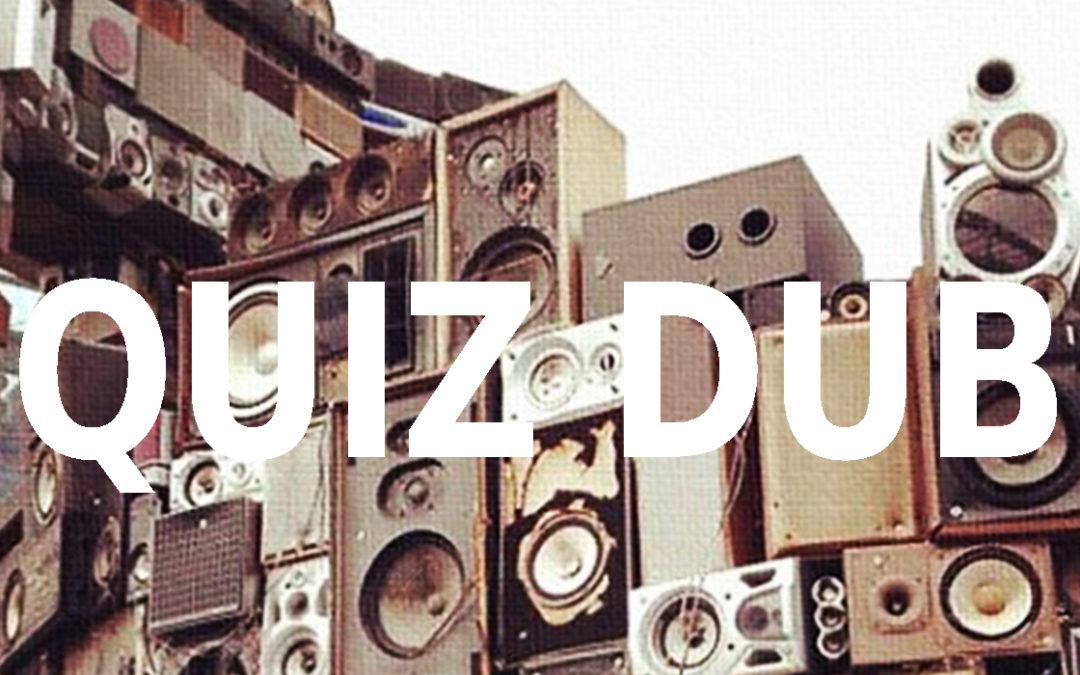 Quiz Dub : teste tes connaissances sur la Dub !