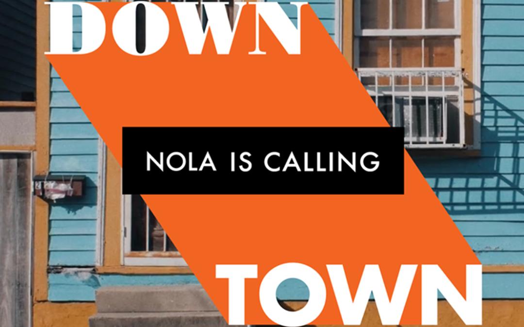 Downtown, premier extrait du projet «Nola Is Calling»