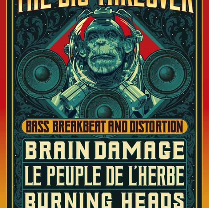«The Big Takeover», Brain Damage, Le Peuple de l'Herbe et Burning Heads sur une même scène