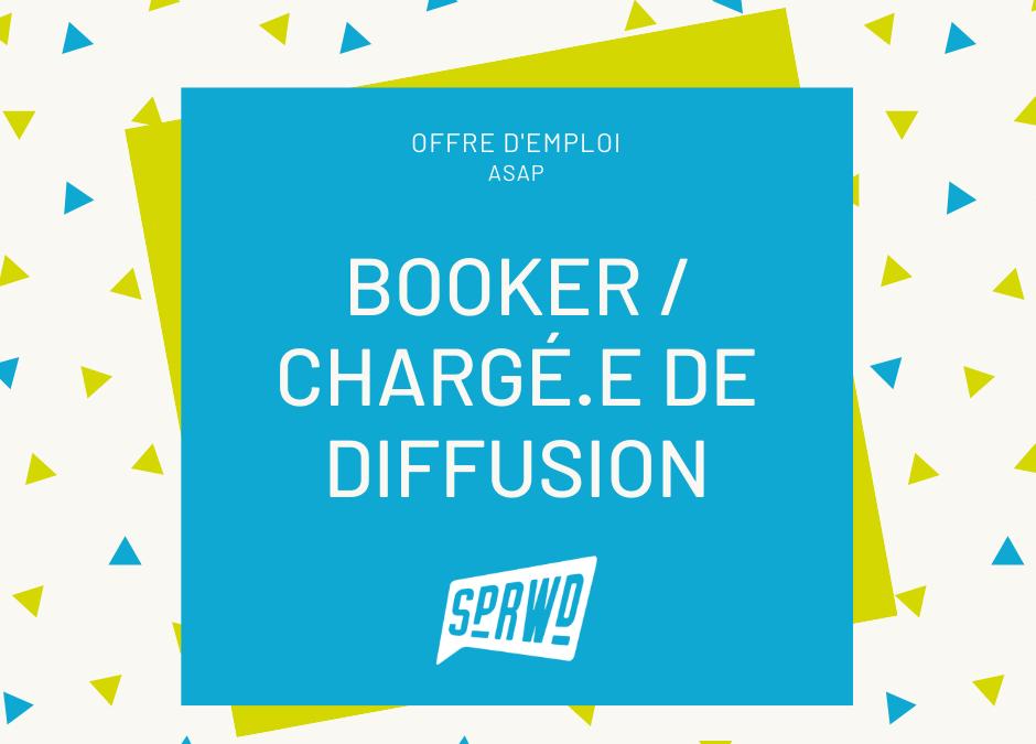 SPRWD RECRUTE UN.E SUPER BOOKER/ CHARGÉ.E DE DIFFUSION !