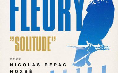 Sortie du single «Solitude» de Noxbé & Nicolas Repac !