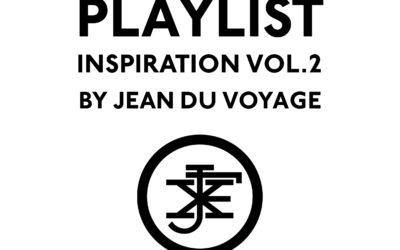 Playlist Inspiration vol. 2 by Jean du Voyage