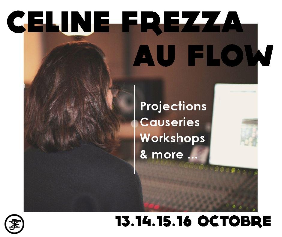 Celine Frezza, Le Flow, World Wide Effects