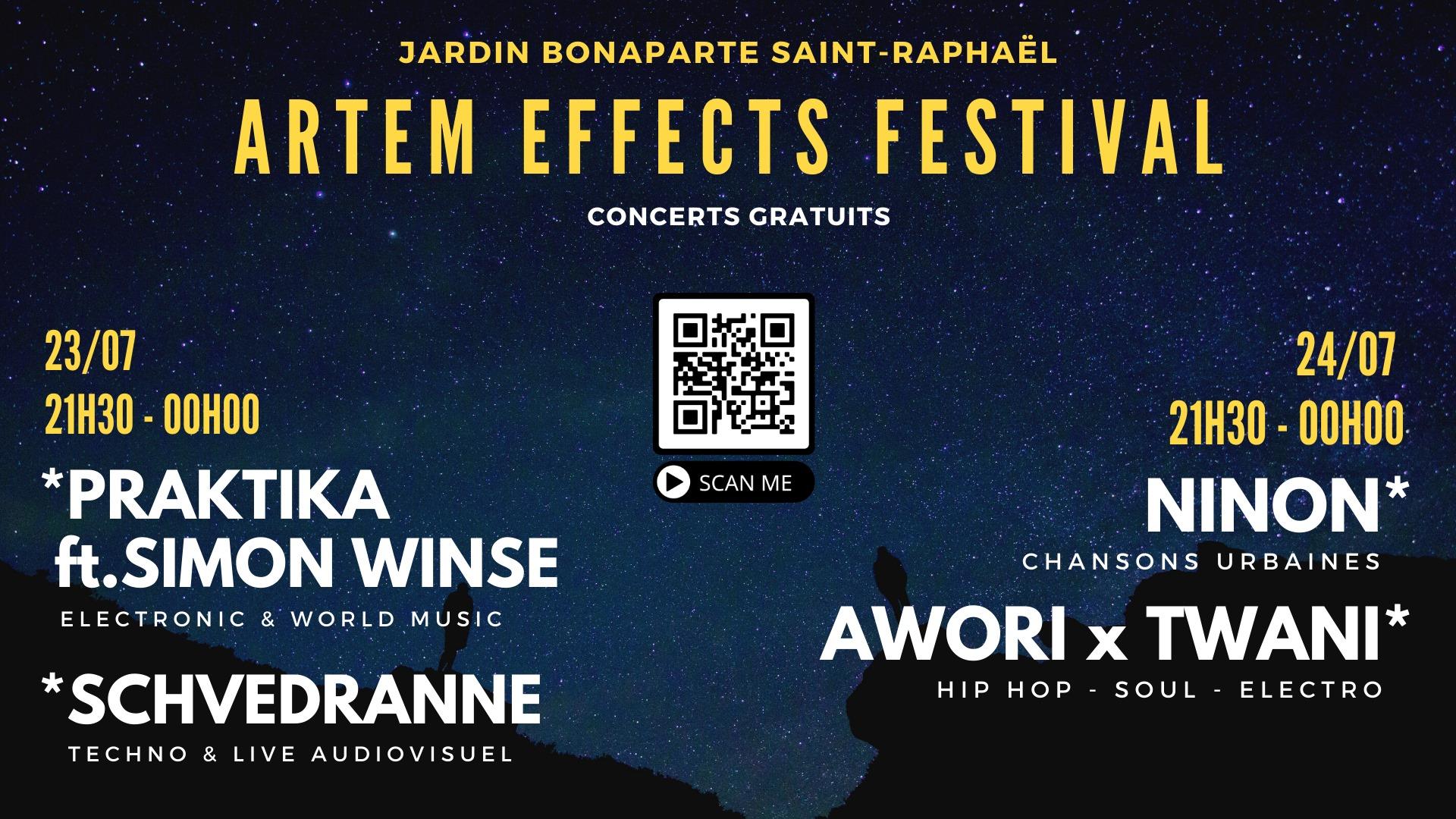 Artem Effects, Festival, Awori, Twani, Schvédranne, Praktika, Simon Winse, Ninon, Saint Raphaël