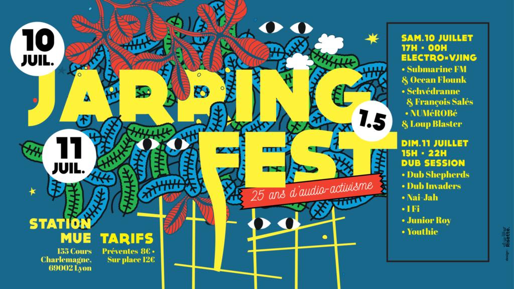 Jarring Fest, Jarring Effects, Submarine FM, Schvédranne, NUMéROBé, Dub Shepherds, Dub Invaders, Youthie