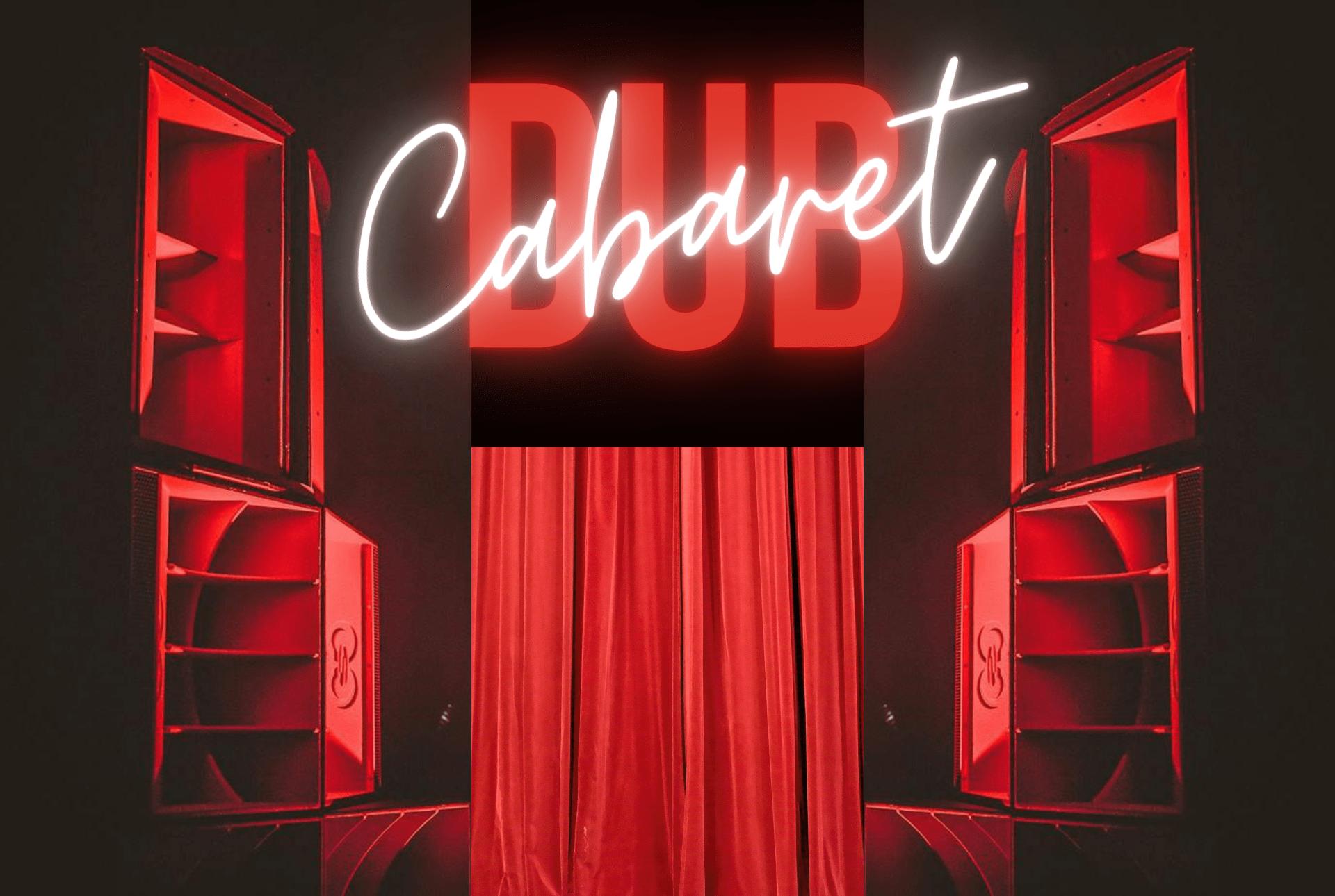 Cabaret Dub, Dub Shepherd, Nai Jah, Fabasstone, Anti-Bypass