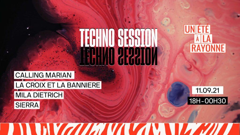 Techno Session, Mila Dietrich, SIERRA, Calling Marian, La Croix et La Bannière