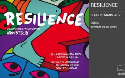 Diffusion du film «Resilience» d'Arno Bitschy au Périscope le 23 mars