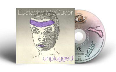 Unplugged d'Eustache McQueer disponible en version physique