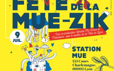 FÊTE DE LA MUE-ZIK le 9 juillet à Lyon